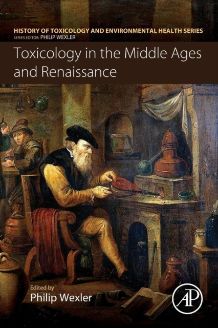 Toxicology in the Middle Ages and Renais