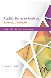 Applied Behavior Analysis Advanced Guide