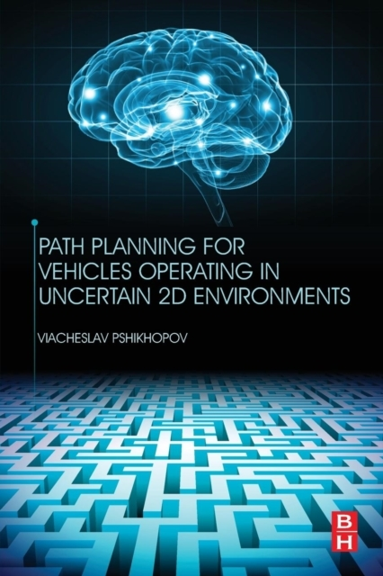 Path Planning for Vehicles Operating in