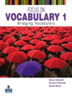Focus on Vocabulary 1: Bridging Vocabula