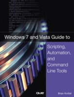 Windows 7 and Vista Guide to Scripting,