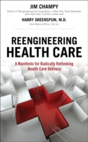 Reengineering Health Care (Introduction