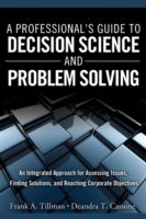 Professional's Guide to Decision Science