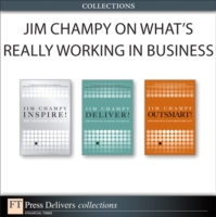 Jim Champy on What's Really Working in B