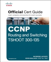 CCNP Routing and Switching TSHOOT 300-13