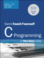 C Programming in One Hour a Day, Sams Te