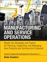 Definitive Guide to Manufacturing and Se