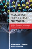 Managing Supply Chain Networks