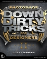 Photoshop Down & Dirty Tricks for Design