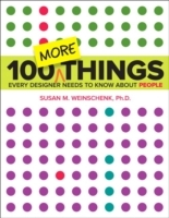 100 MORE Things Every Designer Needs to