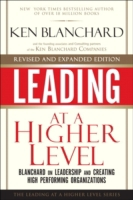 Leading at a Higher Level, Revised and E