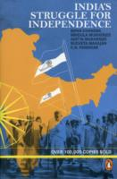India's Struggle for Independence 1857-1