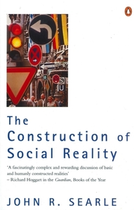 The Construction of Social Reality