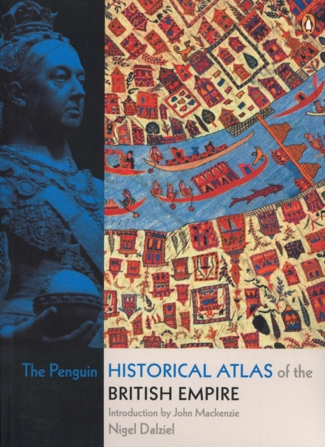 The Penguin Historical Atlas of the Brit