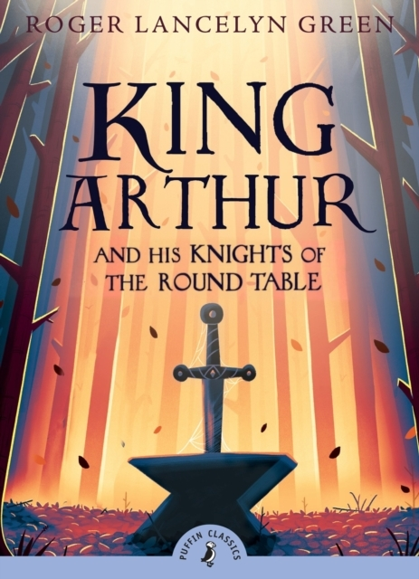 KING ARTHUR & HIS KNIGHTS OF ROUND TABLE