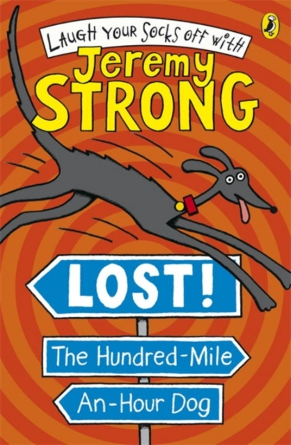 Lost! The Hundred-Mile-An-Hour Dog