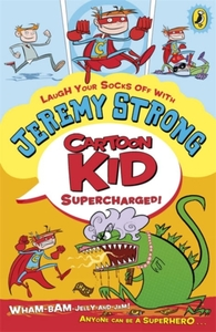 Cartoon Kid - Supercharged!