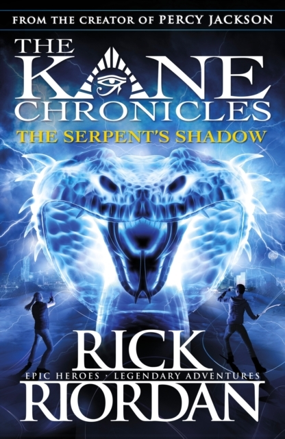 Serpent's Shadow (The Kane Chronicles Bo