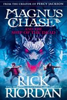 Magnus Chase and the Ship of the Dead (B