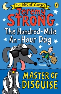 The Hundred-Mile-an-Hour Dog: Master of