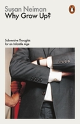 Why Grow Up?