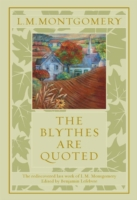 Blythes Are Quoted
