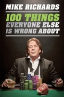 100 Things Everyone Else Is Wrong About