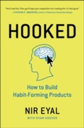 Hooked:how To Build Habit-forming Produc