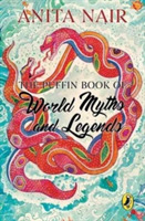 The Puffin Book of World Myths and Legen