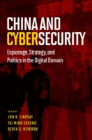 China and Cybersecurity: Espionage, Stra
