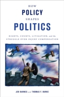 How Policy Shapes Politics: Rights, Cour