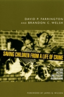 Saving Children from a Life of Crime: Ea