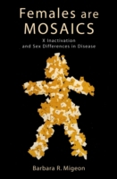 Females Are Mosaics: X Inactivation and