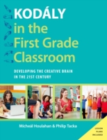 Kodaly in the First Grade Classroom: Dev