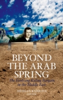 Beyond the Arab Spring: The Evolving Rul