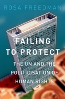 Failing to Protect: The UN and the Polit