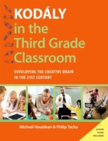 Kodaly in the Third Grade Classroom: Dev