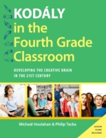 Kodaly in the Fourth Grade Classroom: De