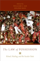 Law of Possession: Ritual, Healing, and