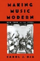 Making Music Modern: New York in the 192