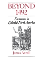 Beyond 1492: Encounters in Colonial Nort