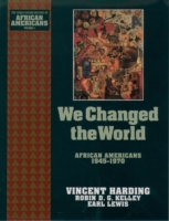 We Changed the World: African Americans