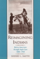 Reimagining Indians: Native Americans th