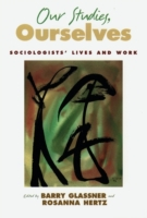 Our Studies, Ourselves: Sociologists Liv