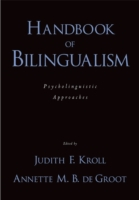 Handbook of Bilingualism: Psycholinguist