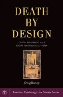 Death by Design: Capital Punishment As a