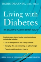 Living with Diabetes: Dr. Draznins Plan