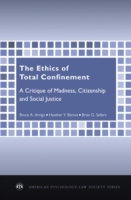 Ethics of Total Confinement