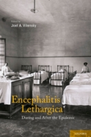 Encephalitis Lethargica: During and Afte
