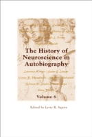 History of Neuroscience in Autobiography